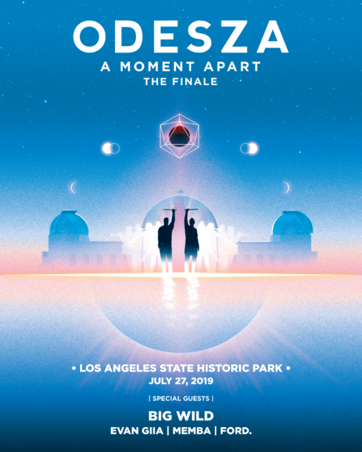 ODESZA ANNOUNCES A MOMENT APART TOUR FINALE AT LOS ANGELES STATE HISTORIC PARK SATURDAY JULY 27
